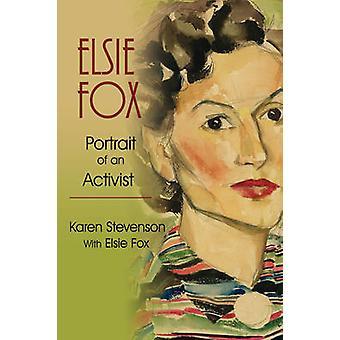 Elsie Fox Portrait d'un militant de Stevenson & Karen