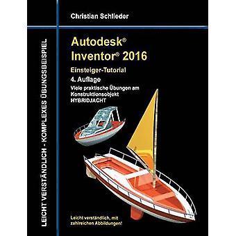 Autodesk Inventor 2016 EinsteigerTutorial Hybridjacht por Schlieder & Christian