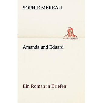 Amanda Und Eduard by Mereau & Sophie