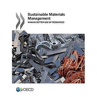 Bæredygtige materialer ledelse bedre udnyttelse af ressourcer af OECD