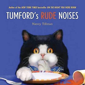 Tumford's Rude Noises by Nancy Tillman - 9780312368418 Book