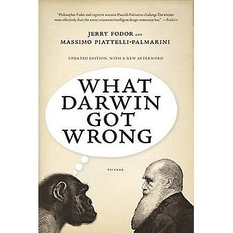 What Darwin Got Wrong by Jerry Fodor - Professor of Cognitive Science
