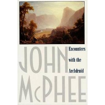 Encounters with the Archdruid by John McPhee - 9780374514310 Book