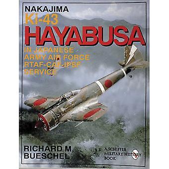 Nakajima Ki-43 Hayabusa - In Japanese Army Air Force Rtaf-Caf-Ipsf Ser