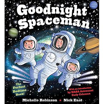 Goodnight Spaceman - The Perfect Bedtime Book! by Michelle Robinson -