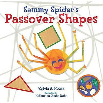 Sammy Spider's Passover Shapes by Sylvia Rouss - 9781467779708 Book
