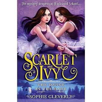 The Dance in the Dark by Sophie Cleverly - 9781492634096 Book