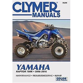 Yamaha Raptor Clymer Motorcycle Repair Manual - 2006-16 by Anon - 9781
