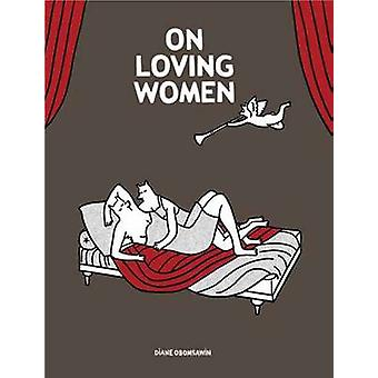 On Loving Women by Diane Obomsawin - 9781770461406 Book
