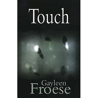 Touch by Gayleen Groese - 9781896300931 Book