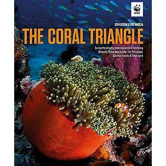 The Coral Triangle by Ken Kassem - Kenneth Ramsey Kassem - Eric Madej