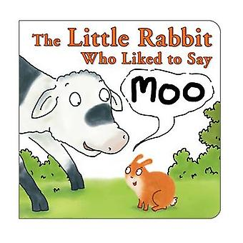 The Little Rabbit Who Liked to Say Moo by Jonathan Allen - Jonathan A