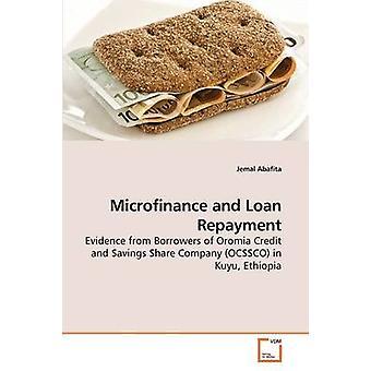 Microfinance and Loan Repayment by Jemal Abafita