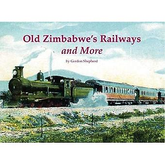 Gamla Zimbabwes järnvägar och mer