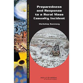 Preparedness and Response to a Rural Mass Casualty Incident - Workshop