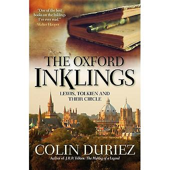 The Oxford Inklings: Lewis Tolkien and their Circle (Paperback) by Duriez Colin