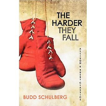 The Harder they Fall (Allison & Busby Classics) (Paperback) by Schulberg Budd