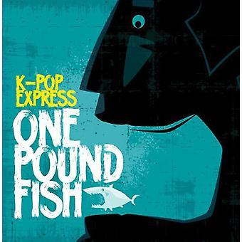 K-Pop Express - One Pound Fish [CD] USA import