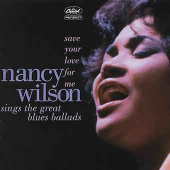 Nancy Wilson - guardar su amor para mí [CD] USA importar