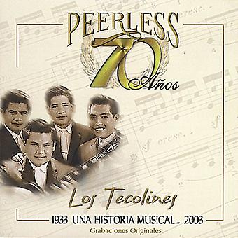 Los Tecolines - 70 Anos uforlignelige Una Historia musikalske [CD] USA import