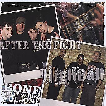 After the Fight/Highball - After the Fight/Highball: Vol. 1-Bone Split Series [CD] USA import