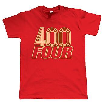 400 Four, Mens Tshirt