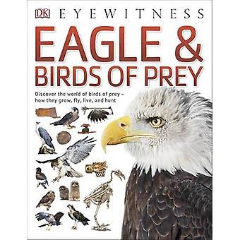 Eagle & rapaci di DK - 9780241258835 libro