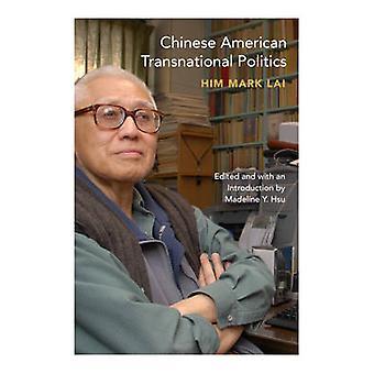 Política transnacional americana chinesa por ele marca Lai - Madeline Y.
