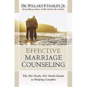 Effektiv ekteskapsrådgivning - hans behov - hennes behov Guide til Hel