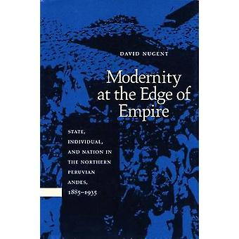 Modernity at the Age of Empire - State - Individual and Nation in the