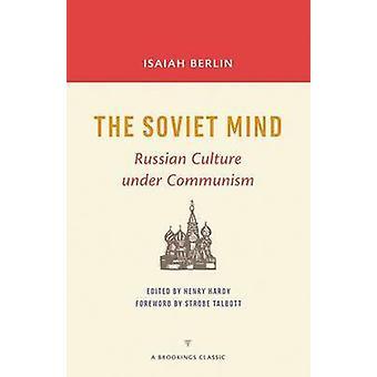 L'esprit soviétique - Culture russe sous le communisme par Isaiah Berlin - H