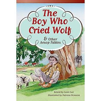 Pojken som ropade varg och andra Aisopos fabler av Leah Osei - Patrizia