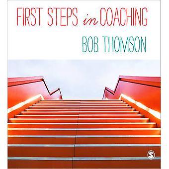 Erste Schritte im Coaching von Bob Thomson - 9781446272435 Buch