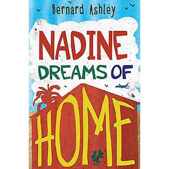 Nadine dromen van huis door Bernard Ashley - Ollie Cuthbertson - 9781781
