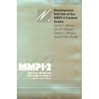 Development and Use of the M.M.P.I.-2 Content Scale by James N. Butch
