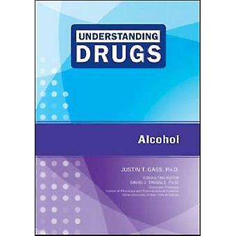 Alkohol av Justin T. Gass - 9781604135299 bok