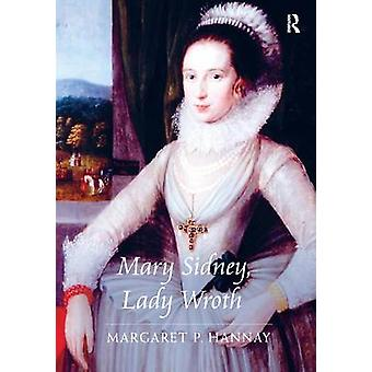 Mary Sidney - Lady Wroth by Margaret P. Hannay - 9780754660538 Book