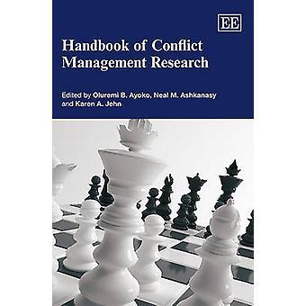 Handbook of Conflict Management Research door Oluremi B. Ayoko - Neal M