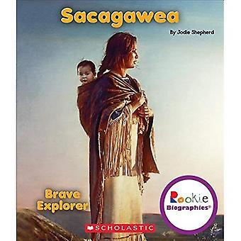 Sacagawea: Indisk Princess (Rookie biografier)