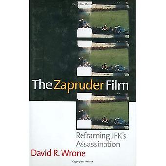 Le Film de Zapruder: Recadrage assassinat de Jfk