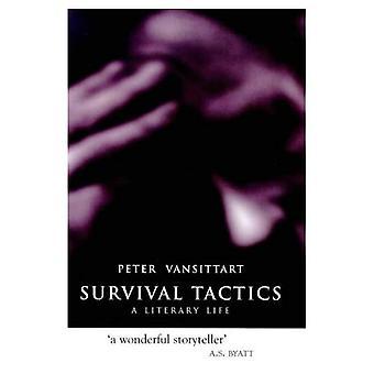 Survival Tactics: A Literary Life