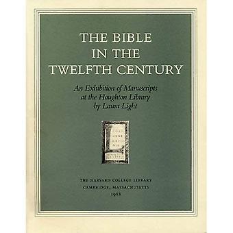 De Bijbel in de twaalfde eeuw: een tentoonstelling van manuscripten in de Houghton Library (Houghton Library publicaties)