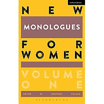 New Monologues for Women: Volume 1