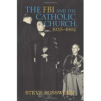 FBI and the Catholic Church, 1935-1962