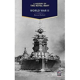 A History of the Royal Navy: World War II