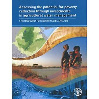 Assessing the Potential for Poverty Reduction Through Investments in Agricultural Water Management