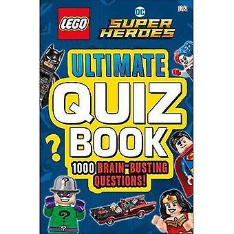 LEGO DC Comics Super Heroes ultimata Quiz bok: 1000 hjärnan-Busting frågor