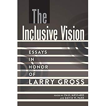 Inkluderende visjonen: Essays i ære av Larry brutto (en viktig introduksjon til Media og kommunikasjonsteori)