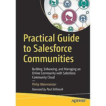 Guide pratique pour les communautés de Salesforce: construire, améliorer et gérer une communauté en ligne sur Salesforce