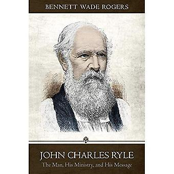 A Tender Lion: The Life, Ministry, and Message of J. C. Ryle